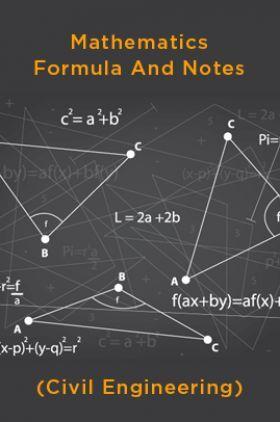 Mathematics Formula And Notes (Civil Engineering)