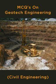 MCQ's On Geotech Engineering (Civil Engineering)