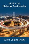 MCQ's On Highway Engineering (Civil Engineering)