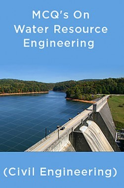 MCQ's On Water Resource Engineering (Civil Engineering)