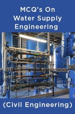 MCQs On Water Supply Engineering (Civil Engineering)