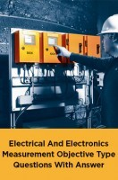 Electrical And Electronics Measurement Objective Type Questions With Answer