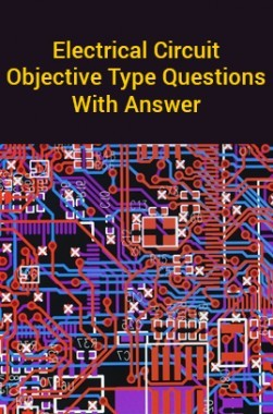 Electrical Circuit Objective Type Questions With Answer