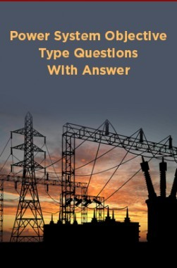 Download Power System Objective Type Questions With Answer by Panel Of  Experts PDF Online