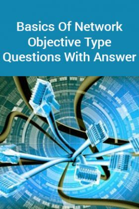 Basics Of Network Objective Type Questions With Answer