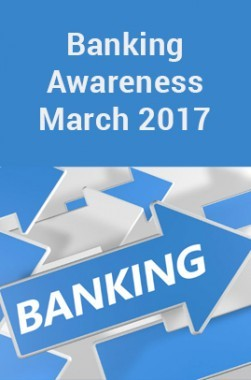 Banking Awareness March 2017