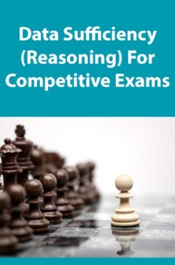 Data Sufficiency (Reasoning) For Competitive Exams