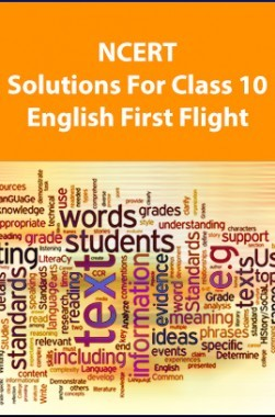 NCERT Solutions For Class 10 English First Flight