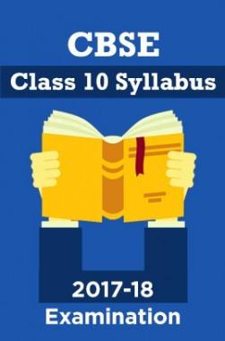 CBSE Class 10 Syllabus For 2017-18 Examination