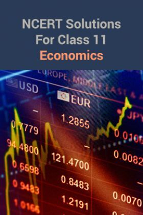 NCERT Solutions For Class 11 Economics