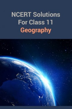 NCERTSolutionsFor Class 11Geography