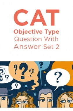 CAT Objective Type Question With Answer Set 2