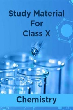 Study Material For Class X Chemistry