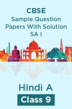 CBSE Sample Question Papers With Solution SA I For Hindi A Class 9