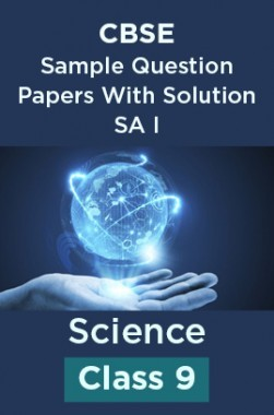 CBSE Sample Question Papers With Solution SA I For Science Class 9