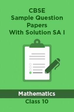 CBSE Sample Question Papers With Solution SA I For Mathematics Class 10