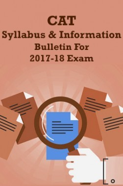 CAT Syllabus And Information Bulletin For 2017-18 Exam