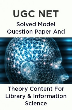 UGC NET Solved Model Question Paper And Theory Content For Library and Information Science