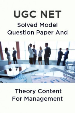 UGC NET Solved Model Question Paper And Theory Content For Management