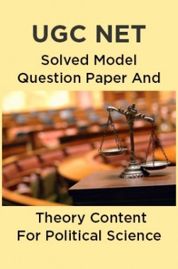 UGC NET Solved Model Question Paper And Theory Content For Political Science