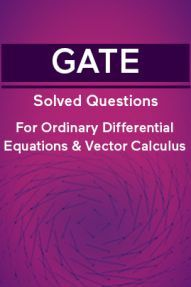 GATE Solved Questions For Ordinary Differential Equations And Vector Calculus