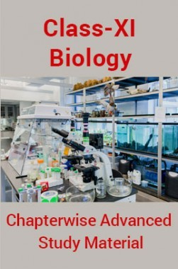 Biology For Class-XI Chapterwise Advanced Study Material