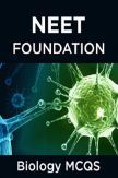 NEET Foundation Biology MCQs