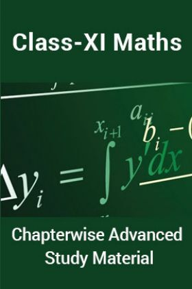 Maths For Class-XI Chapterwise Advanced Study Material