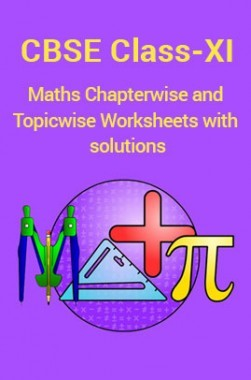 CBSE Maths For Class-XI Chapterwise & Topicwise Worksheets With Solution