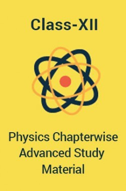 Physics For Class-XII Chapterwise Advanced Study Material