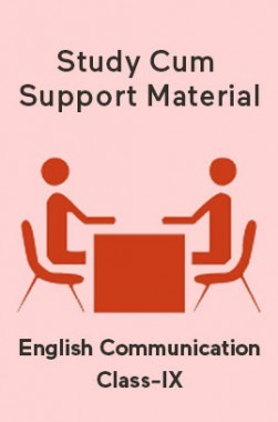 English Communication For Class-IX Study Cum Support Material