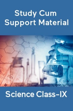 Science For Class-IX Study Cum Support Material