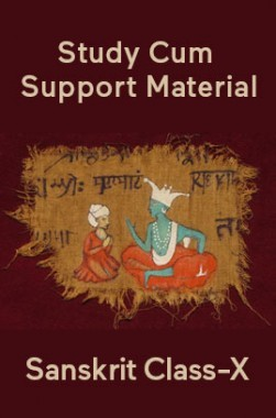 Sanskrit For Class-X Study Cum Support Material