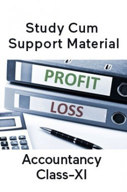 Accountancy For Class-XI Study Cum Support Material