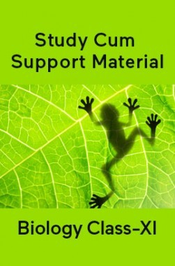 Biology For Class-XI Study Cum Support Material