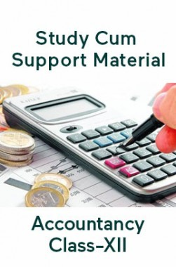 Accountancy For Class-XII Study Cum Support Material