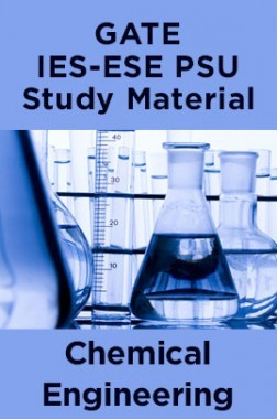 GATE IES-ESE PSU Study Material For Chemical Engineering