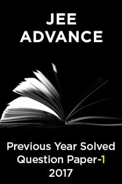 JEE Advance Previous Year Solved Question Paper 1 2017