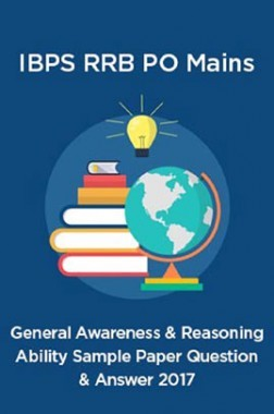 General Awareness And Reasoning Ability IBPS RRB PO Mains Sample Paper Question And Answer 2017