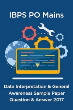 Data Interpretation And General Awareness  IBPS PO Mains Sample Paper Question And Answer  2017