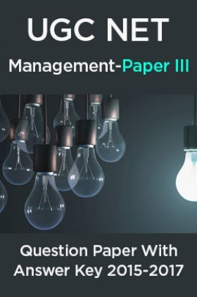 UGC NET Management Paper III 2015, 2016, 2017 Question Paper With Answer Key