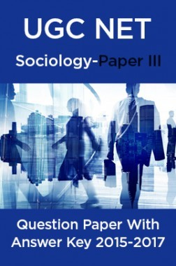 UGC NET Sociology Paper III 2015, 2016, 2017 Question Paper With Answer Key