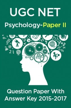 UGC NET Psychology Paper II 2015, 2016, 2017 Question Paper With Answer Key