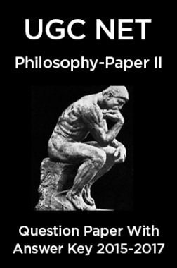UGC NET Philosophy Paper II 2015, 2016, 2017 Question Paper With Answer Key