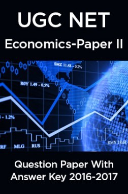 UGC NET Economics Paper II 2016, 2017 Question Paper With Answer Key