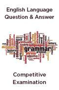 English Language Question & Answer For All Competitive Examination