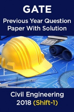 GATE Previous Year Question Paper With Solution For Civil Engineering 2018 (Shift-1)