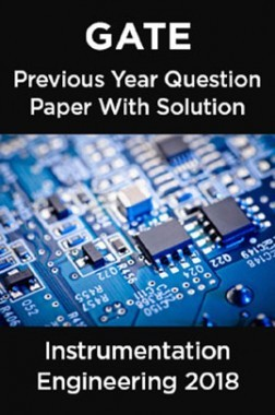 GATE Previous Year Question Paper With Solution For Instrumentation Engineering 2018