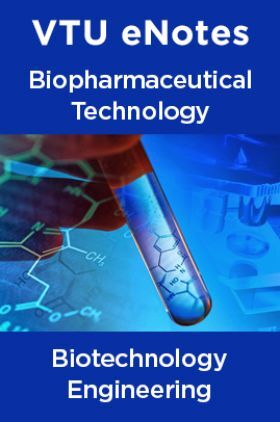 VTU eNotes On Biopharmaceutical Technology For Biotechnology Engineering