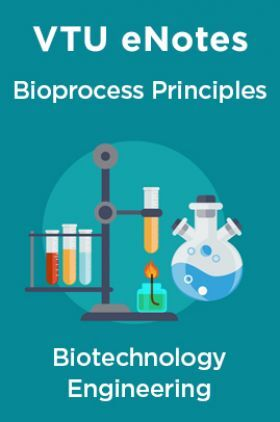 VTU eNotes On Bioprocess Principles For Biotechnology Engineering
